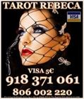 Tarot Mikaela Sanz 918 371 235 desde 5€ 15 mts, 8€ 20mts y 10€ 30 mtos.de españa