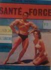 """REVISTAS DE CULTURISMO Y HALTEROFILIA """"SANTE FORCE"""""""