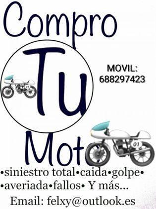 Compro Motos!688297423 No importa estado: averiada,accidentada,siniestro,caida,golpe Y mas