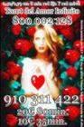 TAROT DEL AMOR INFINITO  910 311 422 / 806 002 128  0,42/0,79 cm € min red fija/móvil.