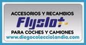 ACCESORIOS , RECAMBIOS Y REPUESTOS FLYSLOT EN DIEGO COLECCIOLANDIA
