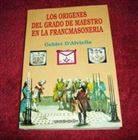 Los Origenes..Maestro en la Francmasoneria