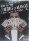 MAS DE DOSCIENTOS JUEGOS DE MANOS CON LA BARAJA
